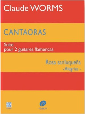Alegrías for two Guitars: Rosa Sanluqueña (book) - WORMS Claude