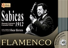 1912 - SABICAS - CENTENNIAL TRIBUTE (Book/CD) - Oscar Herrero