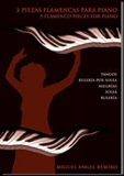 5 flamenco pieces for piano by (Scores Book), M. Angel Remiro