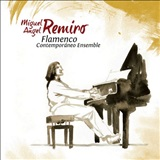 Flamenco Contemporáneo Ensemble (CD) - Miguel A. Remiro