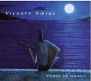 Paseo de Gracia (CD) - Vicente Amigo