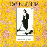QUIEN NO CORRE VUELA (CD) - RAY HEREDIA