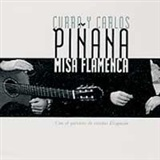MISA FLAMENCA (CD) - CURRO & CARLOS PIÑANA