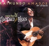 Noches de Flamenco y Blues (CD) - Raimundo Amador