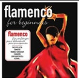 FLAMENCO FOR BEGINNERS  (CD) - Varios Artistas