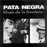 Blues de la Frontera (CD) - Pata Negra