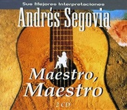 Maestro, Maestro - Andrés Segovia ‎– (His Best Performances) (2CD)
