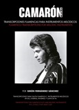 Transcriptions for Flamenco flute and other melodic instruments(Book) - Camarón de la Isla