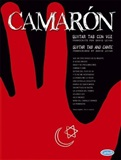 Camarón - Guitar TAB and cante (score book) - David Leiva