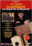 The flamenco cajón (DVD/Booklet), Paquito González