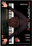 Piano Flamenco Method Vol 2 (Book/DVD) - Carlos Torijano