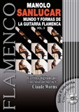 The world of Flamenco Guitar and its Forms. Volume 3 (Book + CD), Manolo Sanlúcar