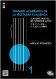 The Academic Treatise on Flamenco Guitar  Vol 1 (Book/CD) - Manuel Granados