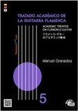 The Academic Treatise on Flamenco Guitar  Vol 5 (Book/CD) - Manuel Granados