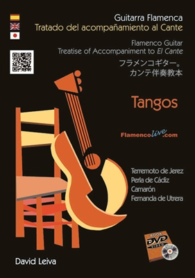 "Treatise of Accompaniment to ""El Cante""- Tangos- (DVD/Book) - David Leiva"